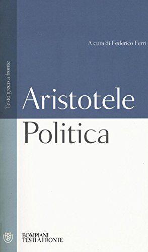 Aristotele Politica. Testo greco a fronte: 1