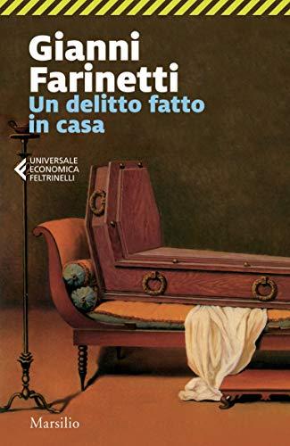 Gianni Farinetti Un delitto fatto in casa