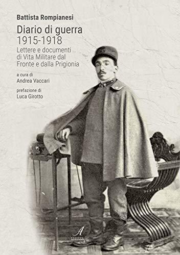 Battista Rompianesi Diario di guerra