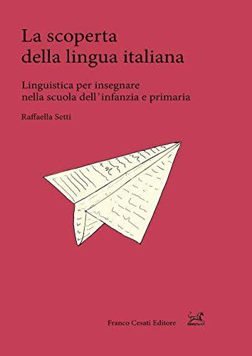 Raffaella Setti La scoperta della lingua