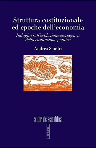 Andrea Sandri Struttura costituzionale ed