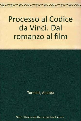Andrea Tornielli Processo al Codice da Vinci.