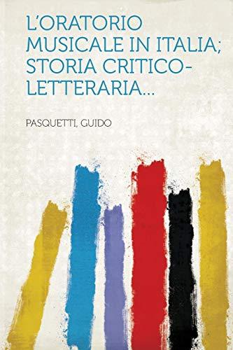 L'oratorio musicale in Italia; storia