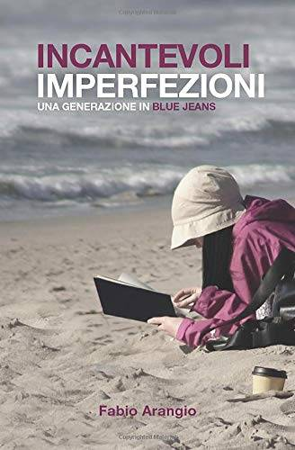 Fabio Arangio Incantevoli imperfezioni: Una