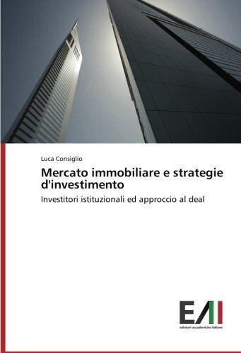 Luca Consiglio Mercato immobiliare e strategie