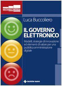 Luca Buccoliero Governo elettronico. Modelli