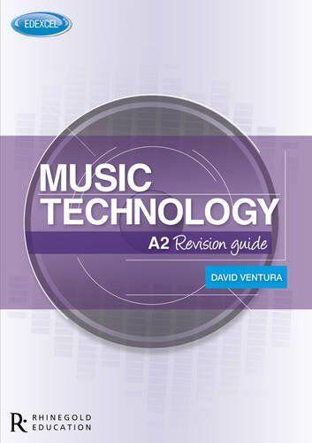 David Ventura Edexcel A2 Music Technology