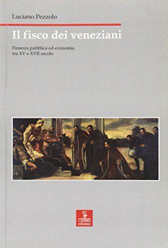 Luciano Pezzolo Il fisco dei veneziani.