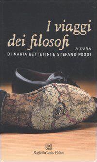 I viaggi dei filosofi ISBN:9788860303509