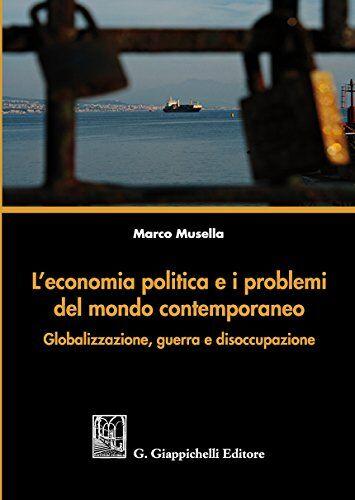 Marco Musella L'economia politica e i problemi