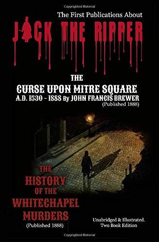 JOHN FRANCIS BREWER JACK THE RIPPER - First