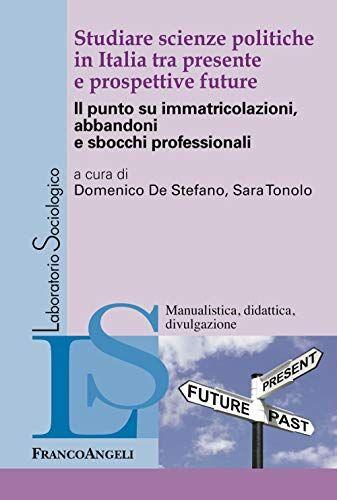 Studiare scienze politiche in Italia tra