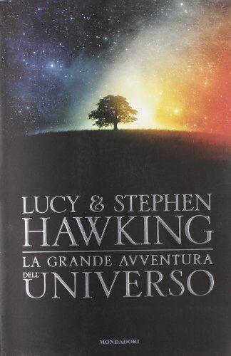 Lucy Hawking La grande avventura