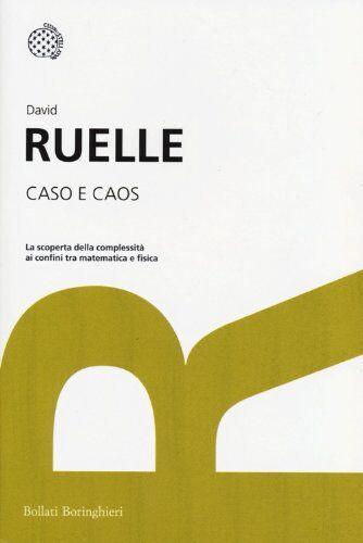 David Ruelle Caso e caos ISBN:9788833924212