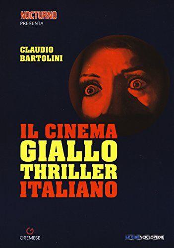 Claudio Bartolini Il cinema giallo-thriller