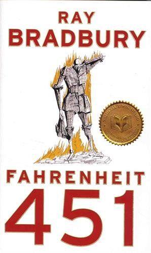 Ray Bradbury Fahrenheit 451: A Novel