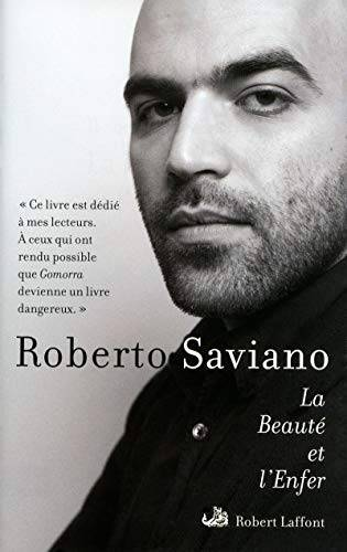 Roberto Saviano La Beauté et l'Enfer : Ecrits