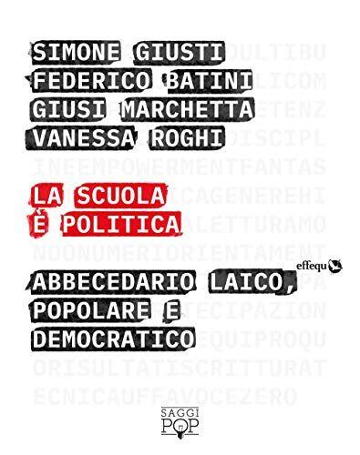 La scuola è politica. Abbecedario laico,