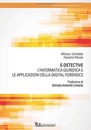Alfonso Contaldo E-Detective. L'informatica