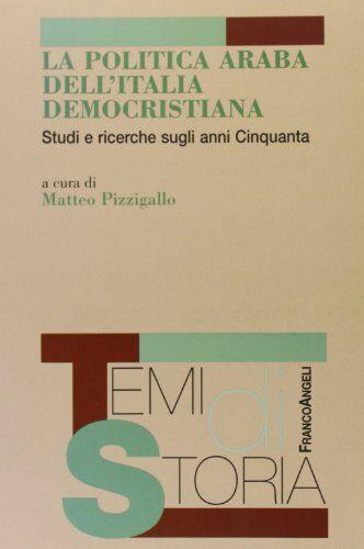 Dell La politica araba dell'Italia