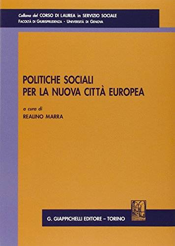Politiche sociali per la nuova città europea