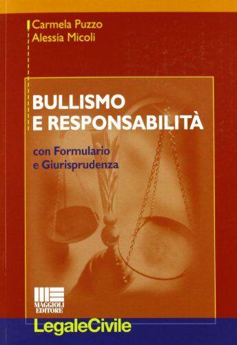 Alessia Micoli Bullismo e responsabilità