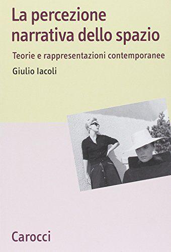 Giulio Iacoli La percezione narrativa dello