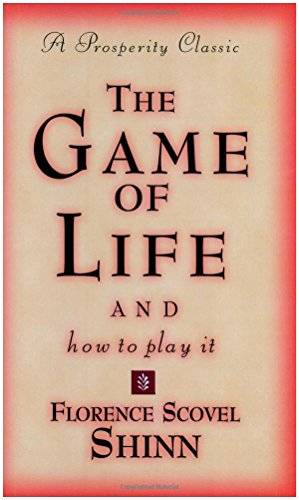 Florence Scovel Shinn Game of Life and How to