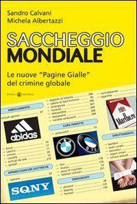Sandro Calvani Saccheggio mondiale. Le nuove