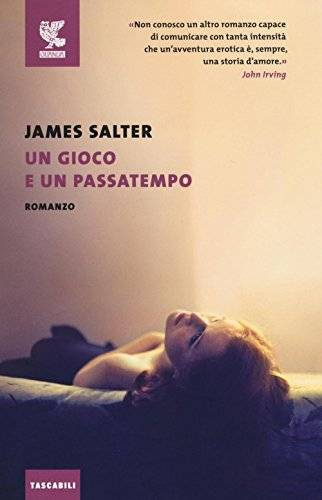 James Salter Un gioco e un passatempo