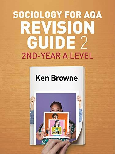 Ken Browne Sociology for AQA Revision Guide 2: