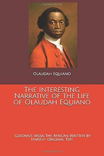 Olaudah Equiano The Interesting Narrative of