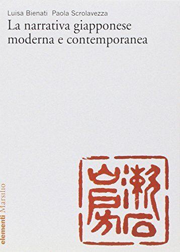 Luisa Bienati La narrativa giapponese moderna