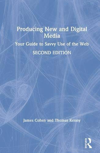 James Cohen Producing New and Digital Media: