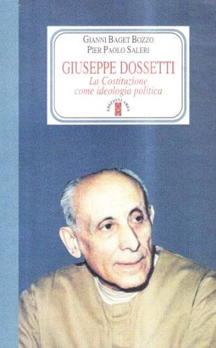 Gianni Baget Bozzo Giuseppe Dossetti. La