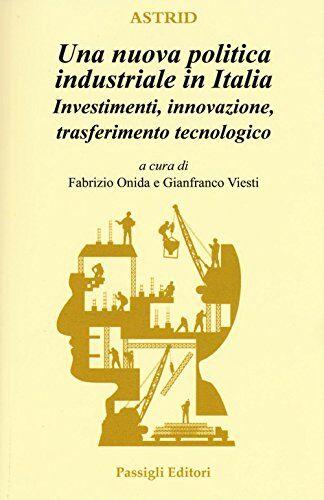 Una nuova politica industriale in Italia.