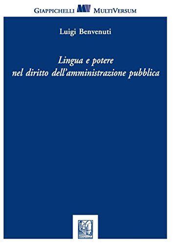 Luigi Benvenuti Lingua e potere nel diritto