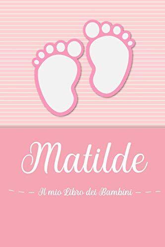 en lettres Bambini Matilde - Il mio Libro dei