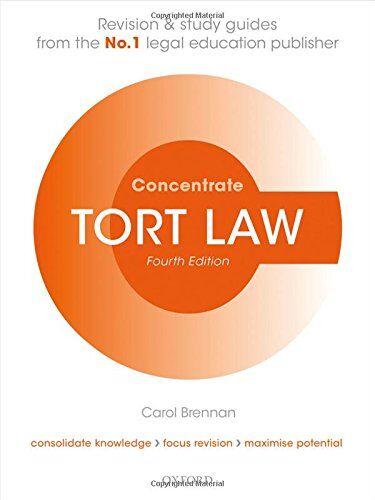 Carol Brennan Tort Law Concentrate: Law