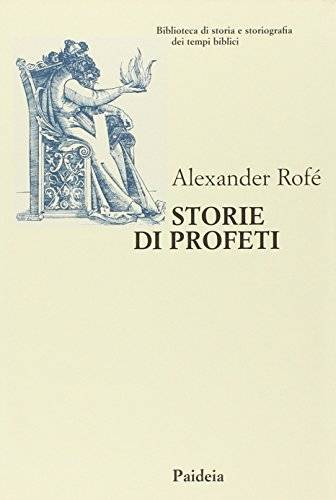 Alexander Rofé Storie di profeti. La