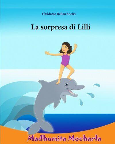 Sujatha Lalgudi Childrens Italian books: La