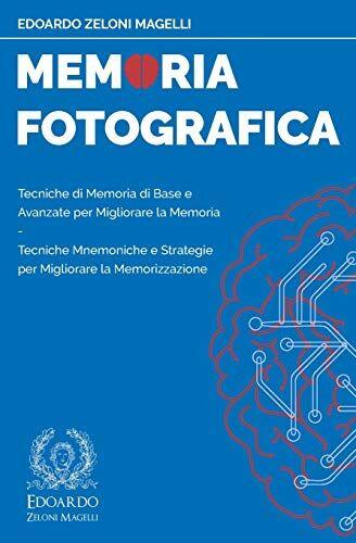 Edoardo Zeloni Magelli Memoria Fotografica:
