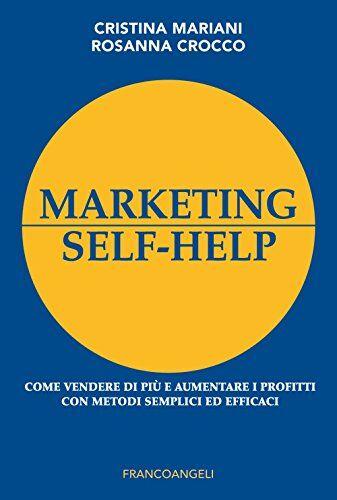 Cristina Mariani Marketing self-help. Come