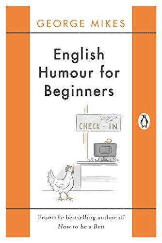 George Mikes English Humour for Beginners