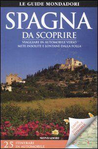 Mondadori Electa SPAGNA DA SCOPRIRE