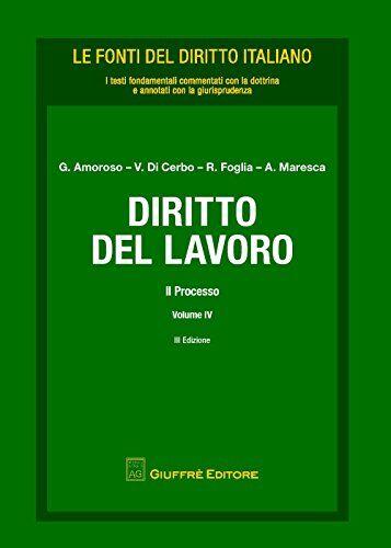 Diritto del lavoro: 4 ISBN:9788814210143