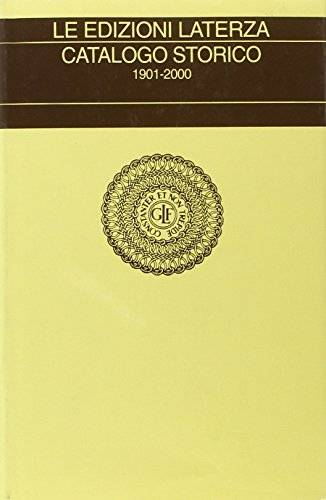 Dell Le edizioni Laterza. Catalogo storico