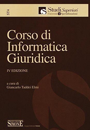 Corso di informatica giuridica ISBN:9788891410351