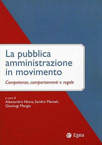 La pubblica amministrazione in movimento.