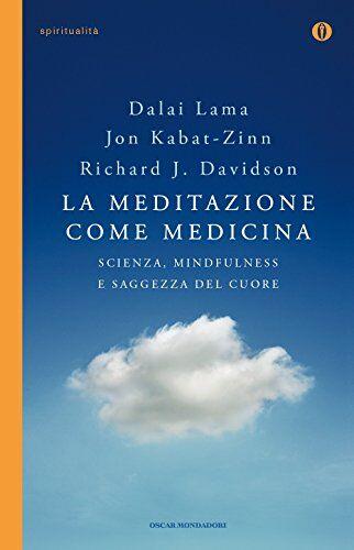 Jon Kabat-Zinn La meditazione come medicina.